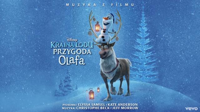 """Muzyka z filmu """"Kraina lodu: przygoda Olafa"""""""