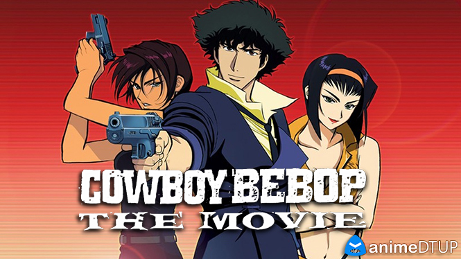 Cowboy Bebop: The Movie | Lat/Jap+Subs | BDrip 1080p Cowboy_Bebop__Tengoku_no_Tobira