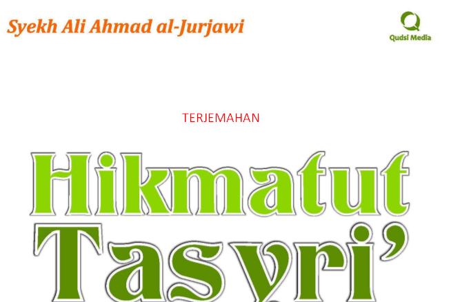 Download Terjemah Kitab Hikmah Tasyri', Karya Syekh Ali Ahmad Jurjawi