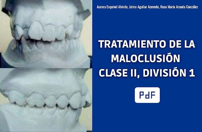PDF: Tratamiento de la Maloclusión Clase II, División 1