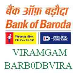New IFSC Code Dena Bank of Baroda VIRAMGAM