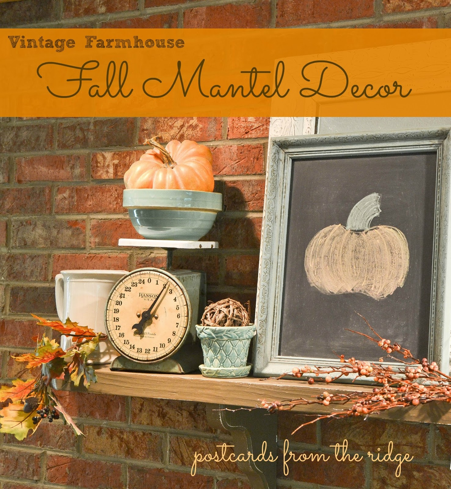Fall Mantel Vintage Farmhouse Style Postcards From The Ridge