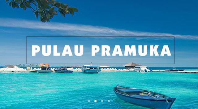 Perjalanan ke Pulau Pramuka Kepulauan Seribu