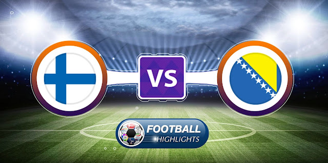 Finland vs Bosnia-Herzegovina – Highlights
