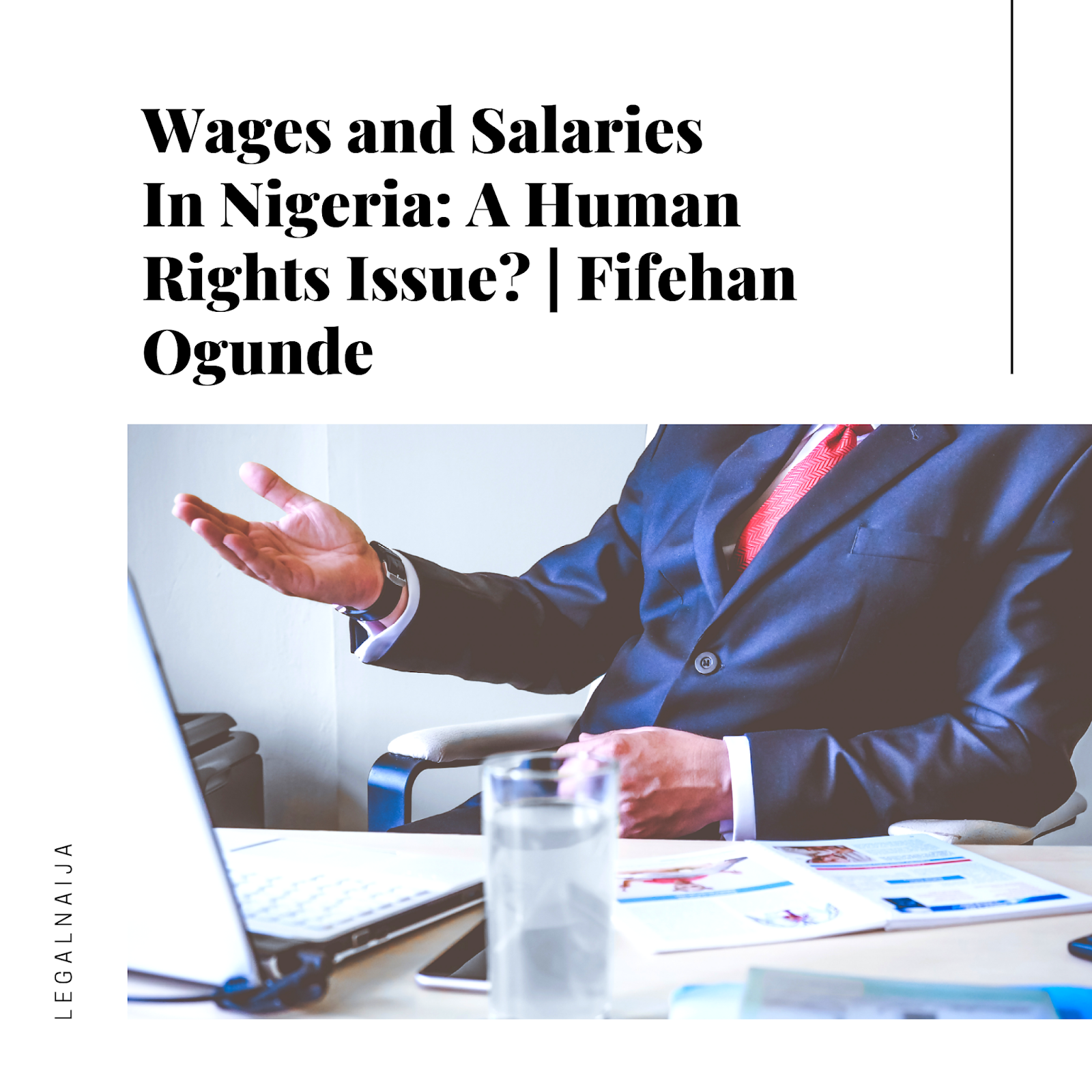 Wages and Salaries In Nigeria: A Human Rights Issue