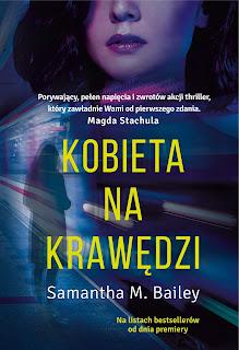 """""""Kobieta na krawędzi"""" Samantha M. Bailey"""