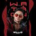 Baixar - Wallas Arrais - WA Ta On - Promocional de Setembro - 2020