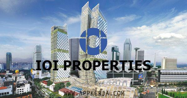 Jawatan Kosong di IOI Properties Group Berhad - 6 Mei 2018