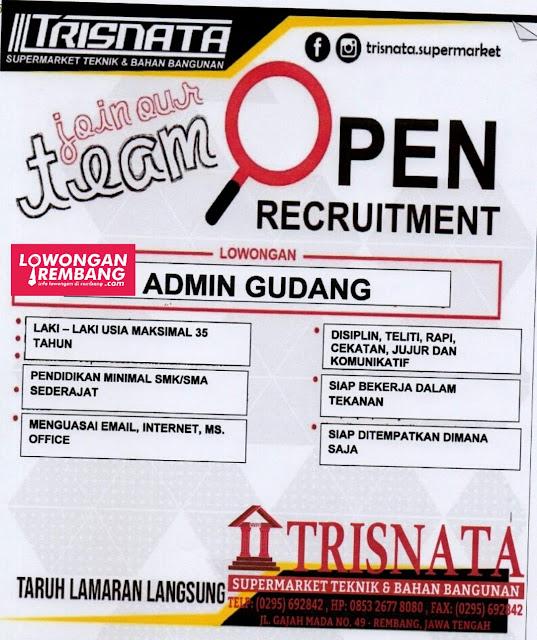 Lowongan Kerja Karyawan Admin Gudang Supermarket Keramik Dan Bahan Bangunan Trisnata Rembang