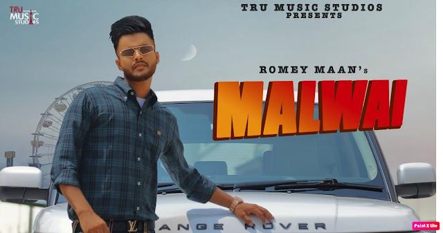 Malwai Lyrics - Romey Maan - The lyrics House