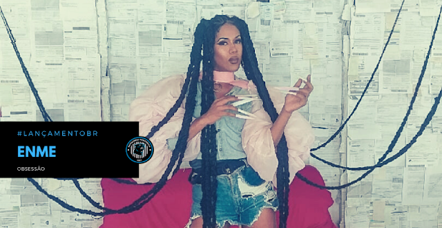"""Com clipe gravado em casa e participações de fãs, Enme lança o clipe """"Obsessão"""""""
