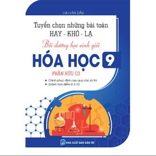 TUYỂN CHỌN NHỮNG BÀI TOÁN HAY - KHÓ - LẠ, BỒI DƯỠNG HSG HÓA HỌC 9 ebook PDF-EPUB-AWZ3-PRC-MOBI