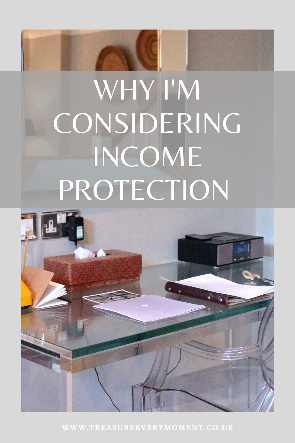 LIFE: Why I'm Considering Income Protection