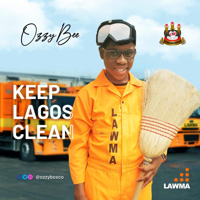 """OzzyBee – """"Keep Lagos Clean"""" #Arewapublisize"""