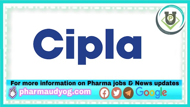 Cipla | Hiring for Production & Packing operators at Indore | Send CV