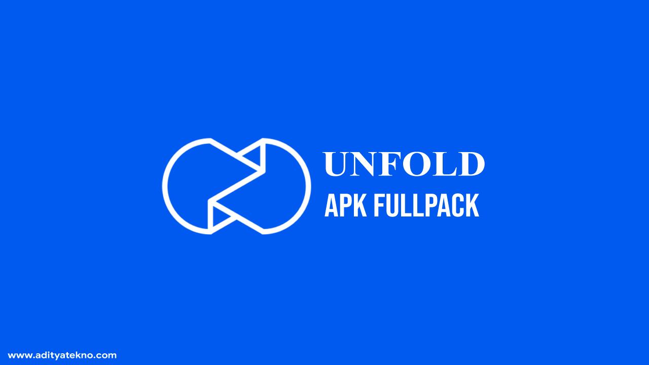 Download Unfold Pro Apk Fullpack Gratis