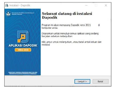 Download & Instal Aplikasi Dapodik 2021 Versi C Dengan Benar
