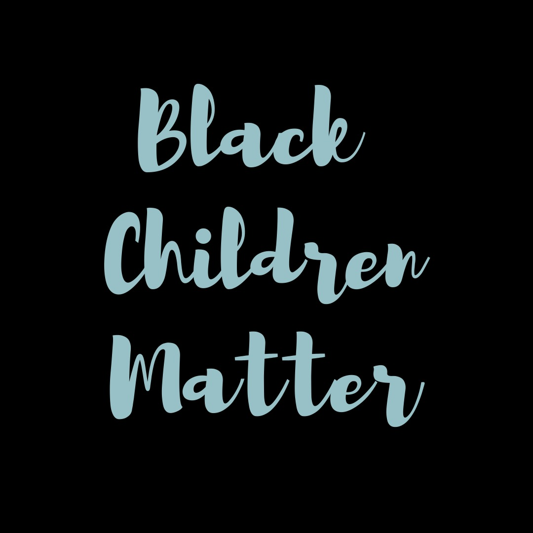 Black Children Matter