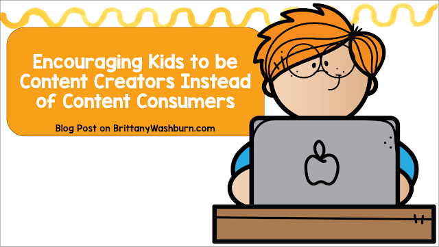 Encouraging Kids to be Content Creators Instead of Content Consumers