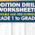 ADDITION DRILLS WORKSHEETS for Grade 1 to Grade 6 (Free Download)
