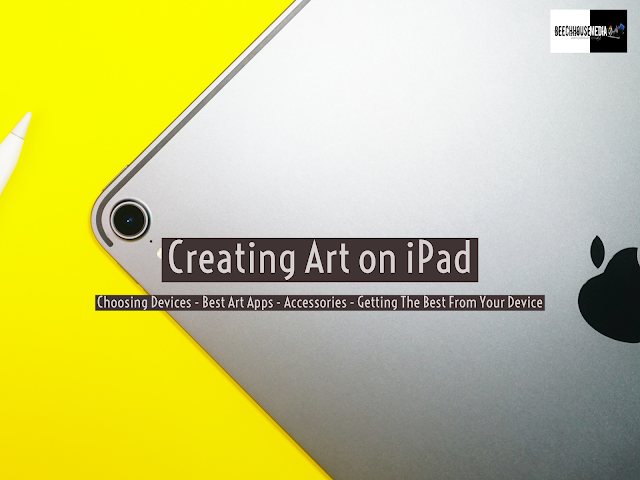 ipad, ipad pro, getting the most out of the ipad pro, ipad art, Mark Taylor, Beechhouse Media,