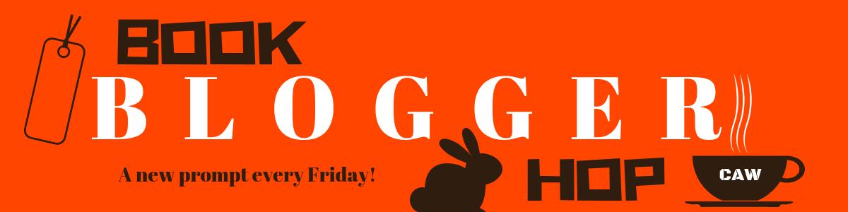 Book Blogger Hop: October 25th - 31st