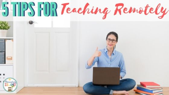 remote teaching and distance learning tips for teachers