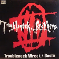 Troubleneck Brothers - 1993 - Gusto