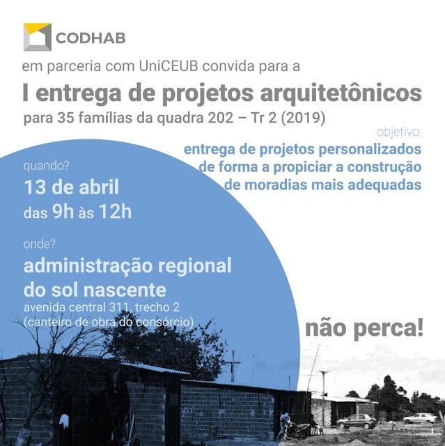 CODHAB entrega projetos arquitetônicos famílias do Sol Nascente, em Ceilândia