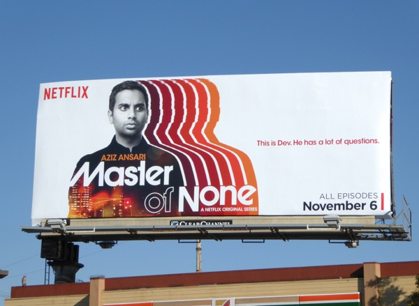 Aziz Ansari Master of None series premiere billboard