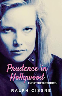 Prudence in Hollywood - short stories kindle book promotion Ralph Cissne