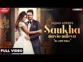 Saukha Nayio Mileya mp3 song