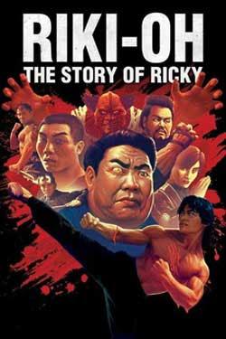 Story of Ricky aka Riki-Oh (1991)