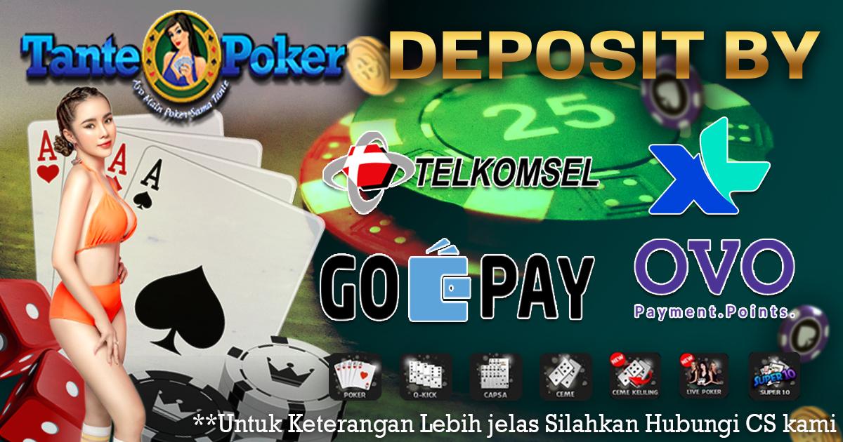 Tantepoker Agen IDN Poker Online Deposit Pulsa Terpercaya