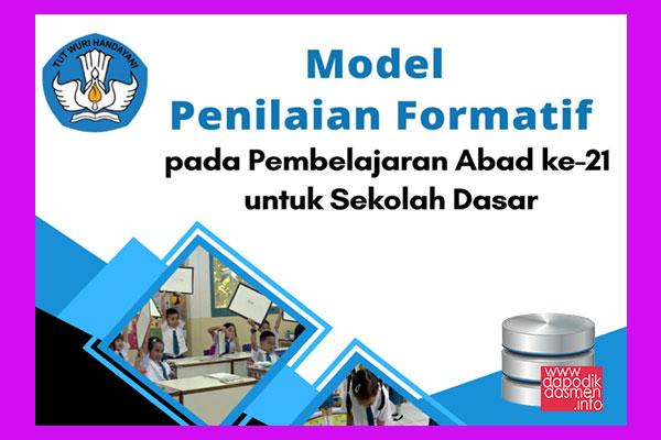 Buku Model Penilaian Formatif Pembelajaran Abad 21 Sekolah Dasar, Download Model Penilaian Formatif untuk SD/MI Pembelajaran Abad 21