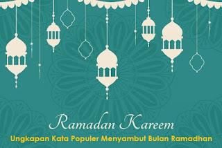Ungkapan Kata Populer Menyambut Bulan Ramadhan 1441 H (Tahun 2020) Untuk Menjaga Tali Silaturahmi