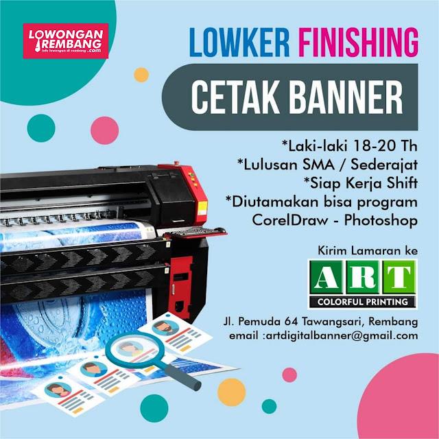 Lowongan Kerja Finishing Cetak Banner Percetakan Art Colorful Printing Rembang