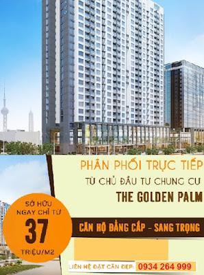 Chung cư The Golden Palm dự kiến có giá chỉ trong khoảng 37tr/m2