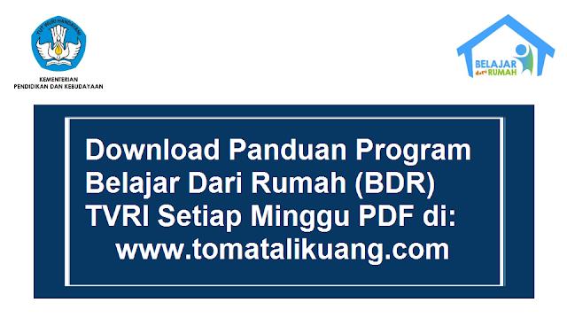 download panduan belajar dari rumah bdr tvri; tomatalikuang.com