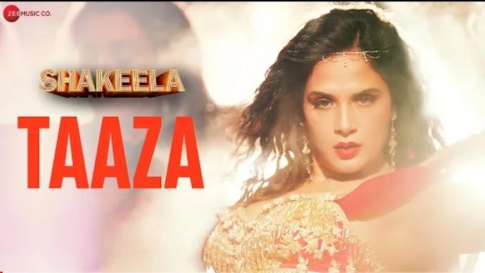 Taaza Lyrics – Shakeela | Prakriti Kakar