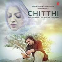 Chitthi Full Lyrics Song Hindi - Jubin Nautiyal