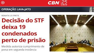 ÁUDIO: Decisão do STF deixa 19 condenados perto de prisão, por RENATA LO PRETE