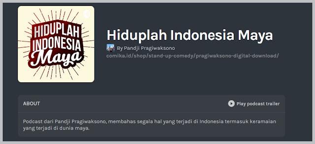hiduplah indonesia maya podcast