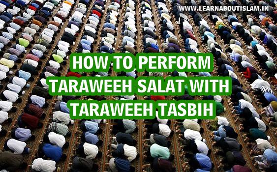 How to perform Taraweeh Salat with Taraweeh Tasbih