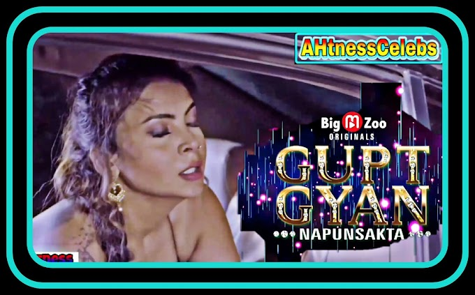 Mahi Kaur sex scene - Gupt Gyan Napunsakta (2021) HD 720p