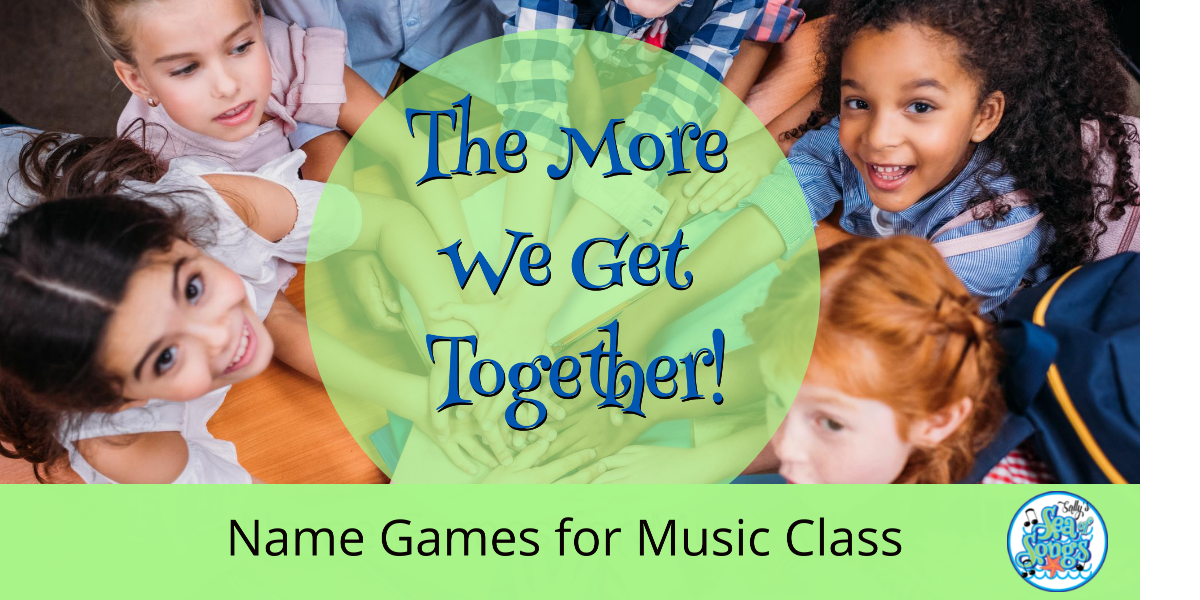 Name Games For Music Class