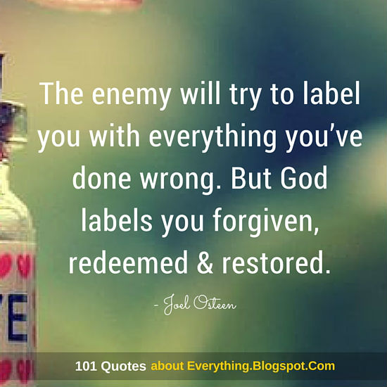 The Enemy Will Try To Label You With Everything Youve Done Wrong