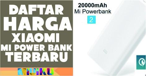 daftar xiaomi mi power bank terbaru
