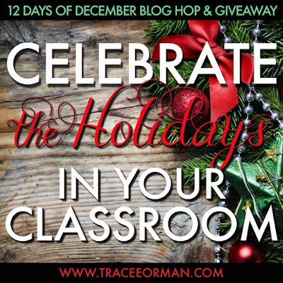 Celebrate the Holidays in your Classroom  www.traceeorman.com