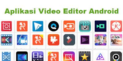 Aplikasi video editor android gratis terbaik